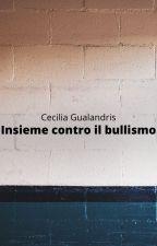 Insieme contro il bullismo by Flo_3_7