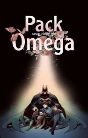 Pack Omega • Batfam Omegaverse by Sassy_Classy_Girl