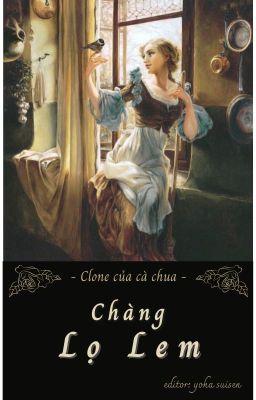 [CaoH-Hoàn] [Q5] Phá nát cổ tích - Chàng Lọ Lem