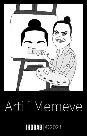 Arti i Memeve by Ihdrab