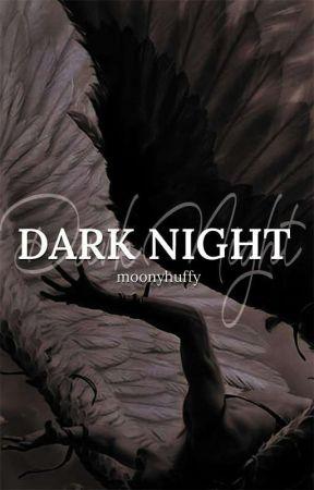 Dark Night by moonyhuffy