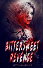 Bittersweet Revenge by evaviolet63