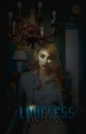 loveless    ;        [ n.mikaelson] by kaidiaries
