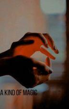 A KIND OF MAGIC - SHADOW & BONE  by russosdarkling