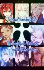Twisted Wonderland ~Special Chapters~ by AnimeLoverMurillo