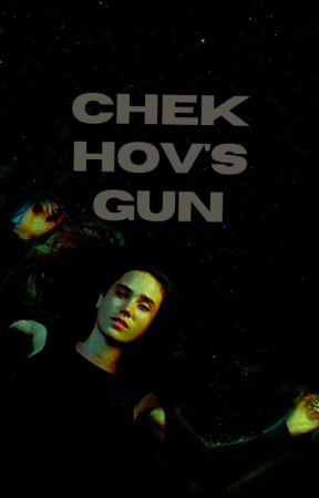 Chekhov's Gun by hauntngs