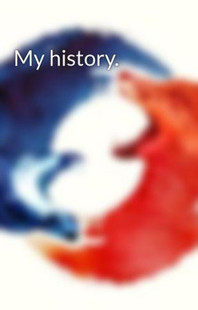 My history. by EnderWorks