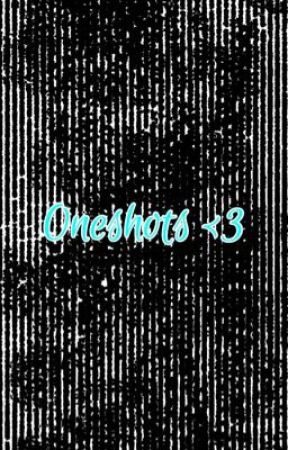 Oneshot Book <33 HIATUS by ISimpforBloccPeople