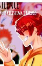 Silence || mute kirishima x bakugo || by Karmassimp