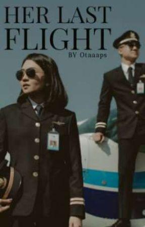 Her Last Flight (On Hold) by Otaaaps