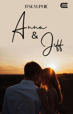 ANNA & JEFF (On Going) by itskyuphie