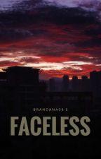 faceless by brandana09