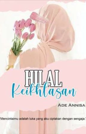 Hilal Keikhlasan by adeannisa66