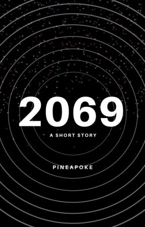 2069 | Story Engine Contest by Pinepoke