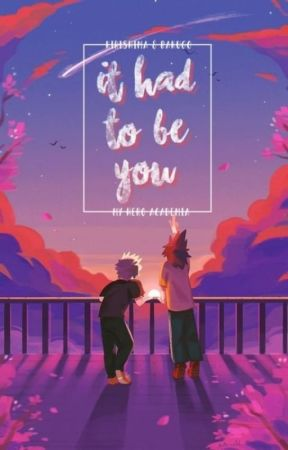 It Had To Be You || KiriBaku by CrazyWanheda