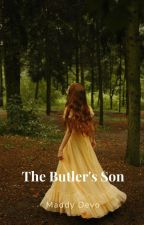 The Butler's Son by maddykdevo