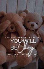 You Will Be Okay | Creativitwins by xxcr-ativityxx