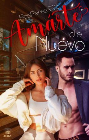 Amarte de Nuevo  by RosPerez995