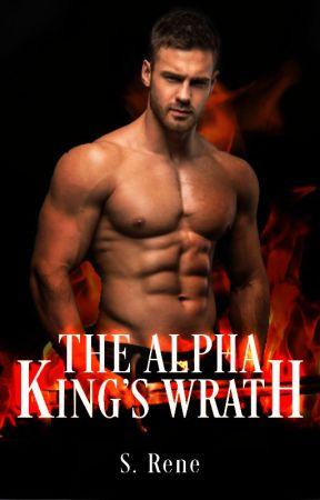 The Alpha King's Wrath by Siberiantiggy