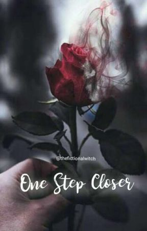 One Step Closer by thefictionalwitch