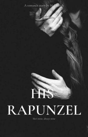 HIS RAPUNZEL by Mekarluruh