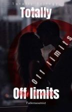 Totally Offlimits by fallenseamist