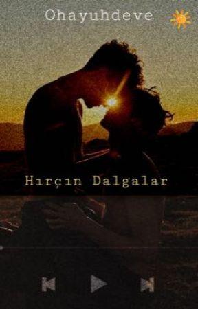 HIRÇIN DALGALAR  (GAY) by ohayuhdeve