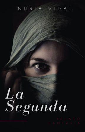 La Segunda (Desafío de Fantasía) by Airuny