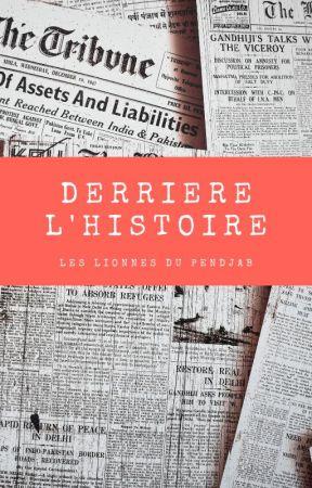 Derrière l'histoire : Les lionnes du Pendjab by NaoWrimo