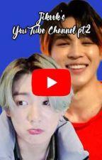 Jikook's YouTube Channel PT2 by Ggukie_Tokki