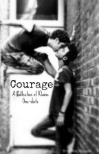 Courage - A Collection of Klaine One-shots by redhairedreaper