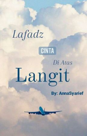 Lafadz Cinta Di atas Langit by annasyarief24