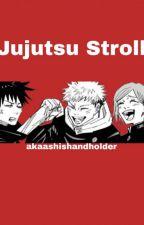 Jujutsu Stroll | Jujutsu Stroll ft. reader by akaashishandholder