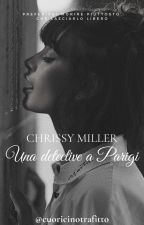 Chrissy Miller, una detective a Parigi di cuoricinotrafitto