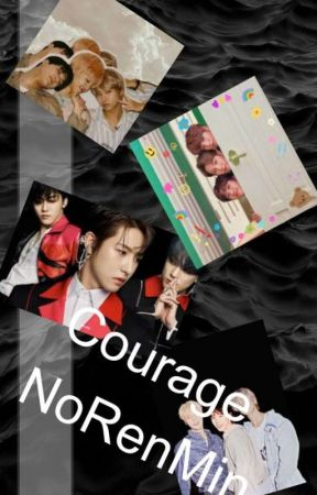 Courage; NoRenMin by TeumeSimp