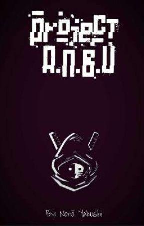 Project ANBU by ANBU_Black_Ops