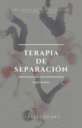 Terapia de Separación  by IsabelLovart