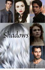 Shadows by Emersyn0