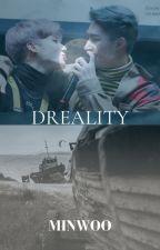 DREALITY : Sueño o Realidad by Wave-Ateez