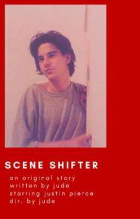 SCENE SHIFTER ━━ original by -spiderland