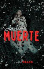 Soberbia y Muerte de Edith_Prado