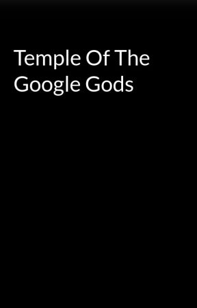 Temple Of The Google Gods by Lams_Forever_900