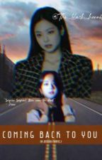 Coming back to you (Jensoo) by The_black_hornet