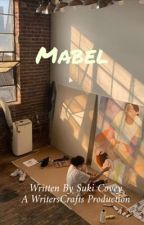 Mabel by writerscrafts