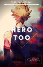 Hero Too by ua_rz0