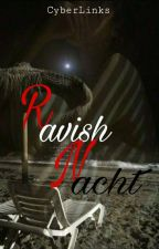 RAVISH NACHT by CyberLinks