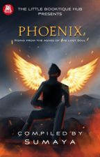 PHOENIX : Rising From The Ashes Of The Lost Soul by BooktiqueHub