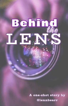 Behind the Lens by Franchlaxx