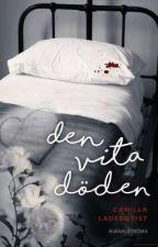 Den vita döden (english translation)  by IdaHllman