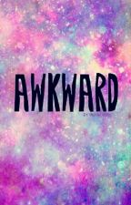 {That awkward moment} ☄️(On Hold) by flwerninja356